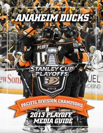 2013 Postseason Media Guide - Anaheim Ducks