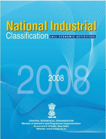 National Industrial Classification 2008 - Ministry of Statistics and ...