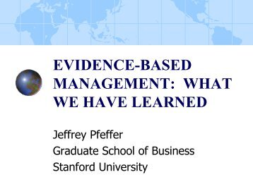 Jeffrey Pfeffer, PhD, Evidence-Based Management - American ...