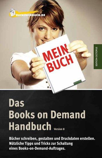 Das Books on Demand Handbuch Version 8 - Book on Demand