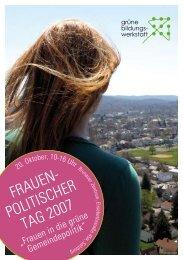 FRAUEN- POLITISCHER TAG 2007 - Die Grünen