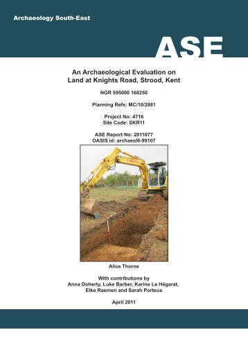 An Archaeological Evaluation on Land at Knights Road, Strood, Kent