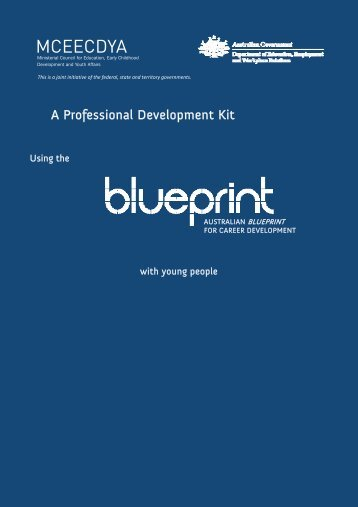 Topic personal and career development portfolio blueprint re write of case studies blueprint australian blueprint for career malvernweather Choice Image
