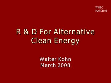 R & D For Alternative Clean Energy