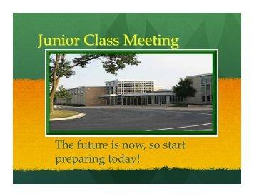 Open House Junior Class Meeting 2012-2013 - Elk Grove High School