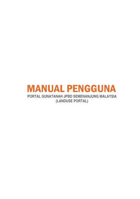 Manual Pengguna Portal Gunatanah JPBD Semenanjung Malaysia