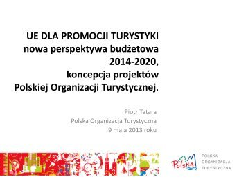 UE dla promocji turystyki, nowa perspektywa budżetowa 2014-2020 ...