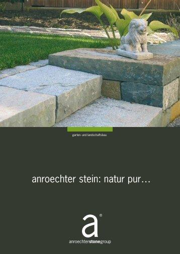 anroechter stein: natur pur… - anroechterstonegroup