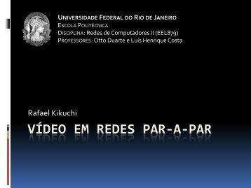 VÍDEO EM REDES PAR-A-PAR - GTA