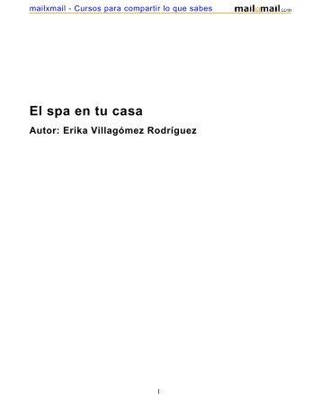 El spa en tu casa Autor: Erika Villagómez Rodríguez - MailxMail