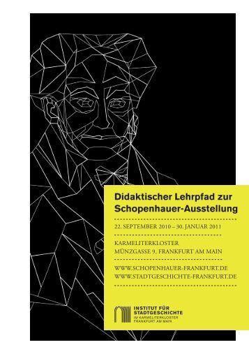 Didaktischer Lehrpfad zur Schopenhauer-Ausstellung