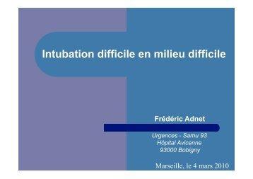 Intubation difficile en milieu difficile - SMUR BMPM