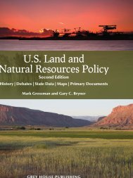 U.S. Land and Natural Resources Policy - Grey House Publishing