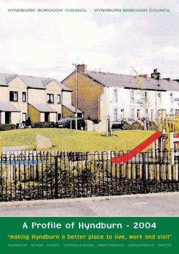 A Profile of Hyndburn - 2004 - Hyndburn Borough Council