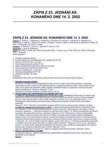 ZÁPIS Z 23. JEDNÁNÍ AS, KONANÉHO DNE 14. 2. 2002