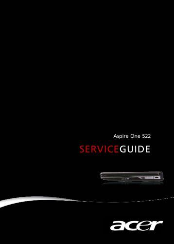 Aspire One 522 SERVICEGUIDE - Acer Support