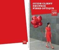 GUIDE CLIENT NEUfbox fIbRE opTIqUE - La Fibre
