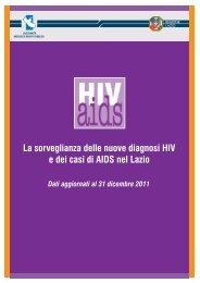 La sorveglianza delle nuove diagnosi HIV e dei casi di AIDS nel Lazio