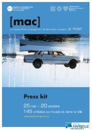 Press kit LE PONT - mac marseille - Marseille Provence 2013