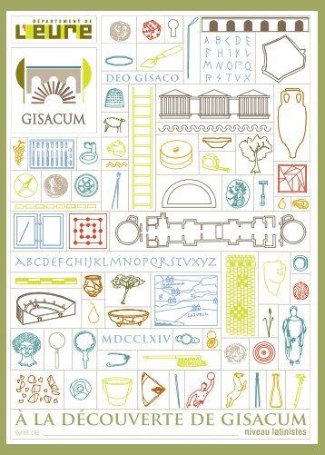 A la découverte de Gisacum - Latinistes - Eure