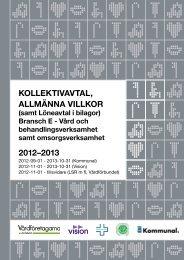 kollektivavtal, allmänna villkor 2012–2013 - Akademikerförbundet SSR