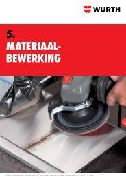 5. Materiaal- bewerking - Würth Nederland