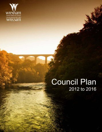 Wrexham Council Plan 2012-16 - Wrexham County Borough Council