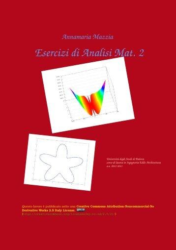 Esercizi di Analisi Mat. 2 - Esercizi e Dispense - Università degli ...