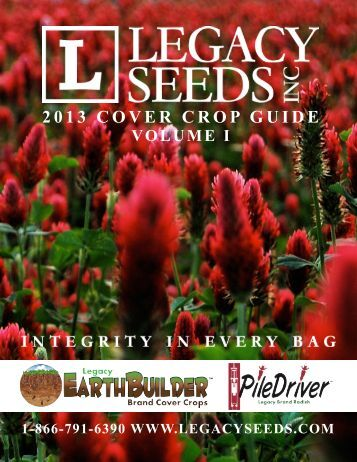 2013 COVER CROP GUIDE - Legacy Seeds