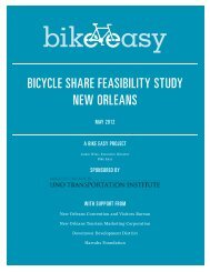 BICYCLE SHARE FEASIBILITY STUDY NEW ORLEANS - Bike Easy