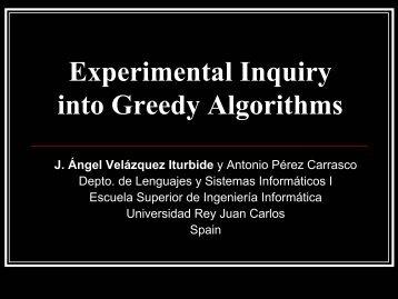 Experimental Inquiry into Greedy Algorithms - LITE - Universidad ...