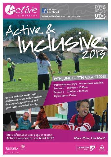 Active & Inclusive 2013 - Active Launceston