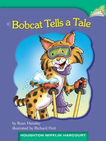 Lesson 20:Bobcat Tells a Tale