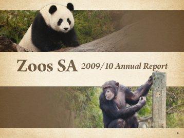 Zoos SA Annual Report 2009-2010 - Zoos South Australia