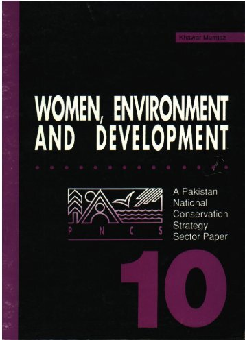 women, environment and develo pment - IUCN - Pakistan