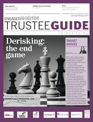 Derisking: - Engaged Investor