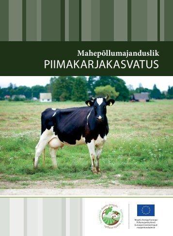 Mahepõllumajanduslik piimakarjakasvatus (PDF 612 KB)