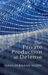 The Private Production of Defense.pdf - The Ludwig von Mises Institute