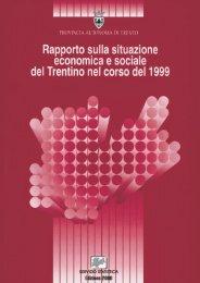 Rapporto sulla situazione economica e sociale ... - Servizio Statistica
