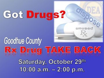 Rx Drug Take Back Event Presentation - CHI of Goodhue County