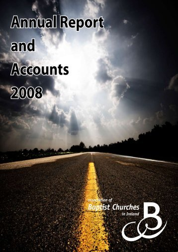 Annual Report and Accounts 2008 - Association of Baptist Churches ...
