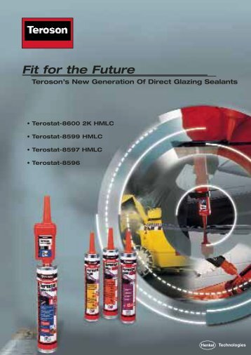 Fit for the Future Teroson's New Generation Of Direct ... - Henkel