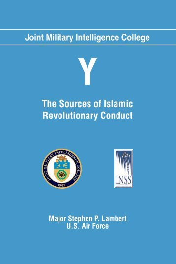 Y: The Sources of Islamic Revolutionary Conduct - National ...
