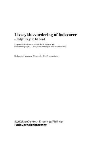 Livscyklusvurdering af fødevarer - miljø fra jord til bord