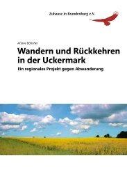 Wandern und Rückkehren in der Uckermark - Zuhause in ...