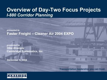 Overview of Day-Two Focus Projects - Faster Freight - Cleaner Air