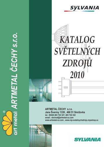 KATALOG SVĖTELNÝCH ZDROJŲ 2010 ARTMETAL ČECHY sro ...