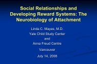 Linda Mayes: Attachment and Emerging Stress-Reward System ...