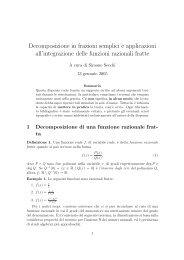 Decomposizione in frazioni semplici e applicazioni all'integrazione ...