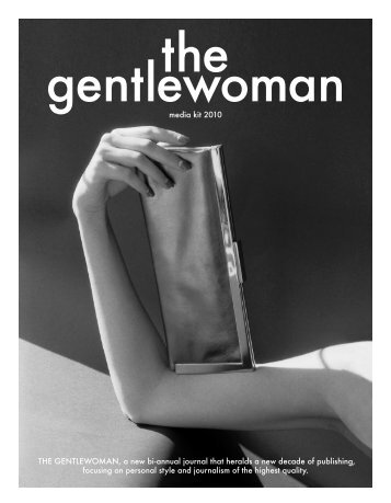 media kit 2010 THE GENTLEWOMAN, a new bi-annual ... - Rockmedia